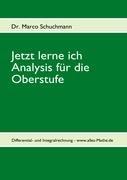 Jetzt Lerne Ich Analysis Fur Die Oberstufe 9783842344402
