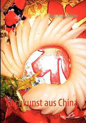 Kochkunst Aus China 9783842345591