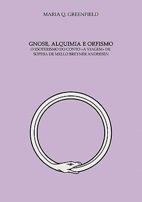 Gnose, Alquimia E Orfismo 9783842346116