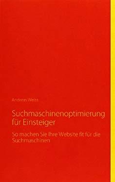 Suchmaschinenoptimierung F R Einsteiger 9783842347632
