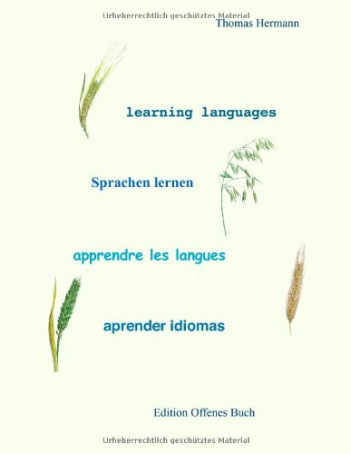 Learning Languages - Sprachen Lernen - Apprendre Les Langues - Aprender Idiomas 9783842350946