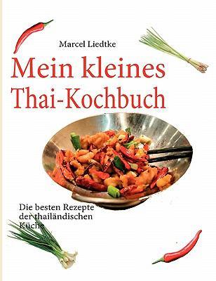 Mein Kleines Thai-Kochbuch 9783842351035