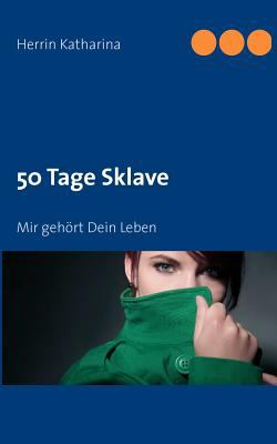 50 Tage Sklave 9783842352902