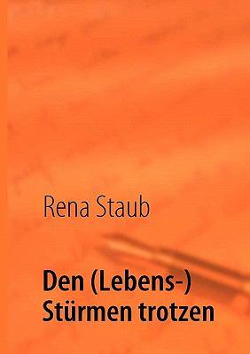 Den (Lebens-) St Rmen Trotzen 9783842354098