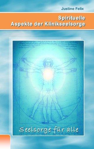 Spirituelle Aspekte Der Klinikseelsorge 9783842356665