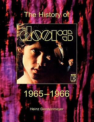 The Doors. the History of the Doors 1965-1966