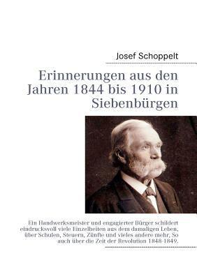 Erinnerungen Aus Den Jahren 1844 Bis 1910 in Siebenb Rgen 9783842363199