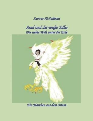 Asad Und Der Wei E Adler 9783842363984