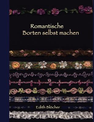 Romantische Borten Selbst Machen 9783842364141