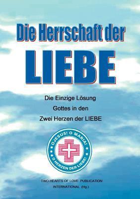 Die Herrschaft Der Liebe 9783842364158