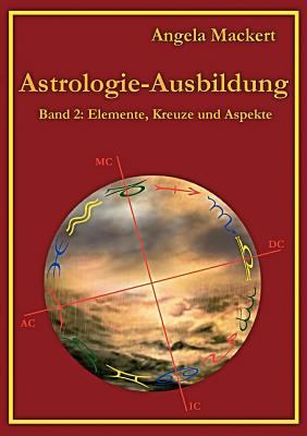 Astrologie-Ausbildung, Band 2 9783842364257