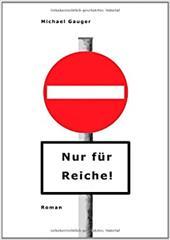 Nur F R Reiche! - GAUGER, MICHAEL