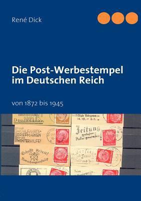 Die Post-Werbestempel Im Deutschen Reich 9783842369139