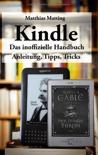 Kindle - Das Inoffizielle Handbuch 9783842369191