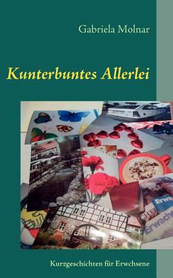 Kunterbuntes Allerlei 9783842372665