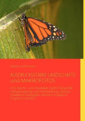 Ausdrucksstarke Landschafts- Und Makrofotos 9783842372986