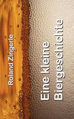 Eine Kleine Biergeschichte 9783842373419