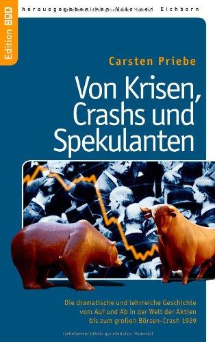 Von Krisen, Crashs Und Spekulanten 9783842391185