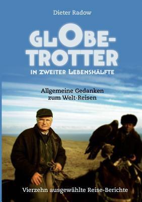 Globetrotter in Zweiter Lebensh Lfte 9783842395237