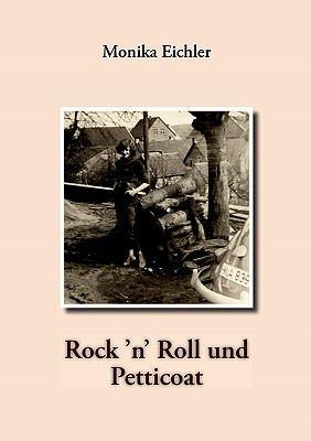 Rock 'n' Roll Und Petticoat 9783842395404