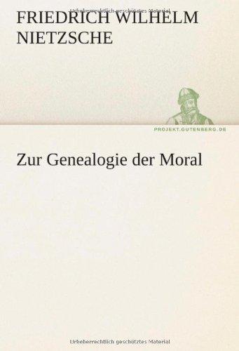 Zur Genealogie Der Moral 9783842415003