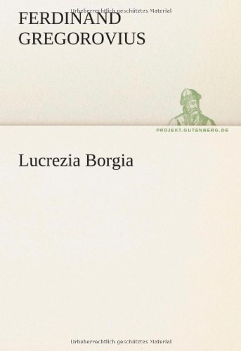 Lucrezia Borgia 9783842419582