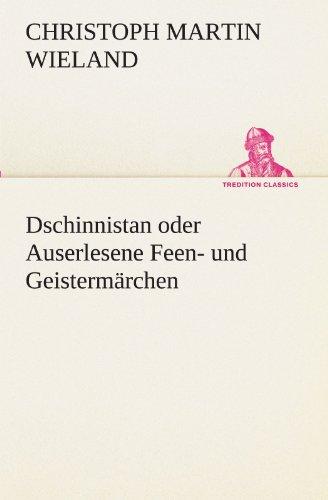 Dschinnistan Oder Auserlesene Feen- Und Geisterm Rchen 9783842420182
