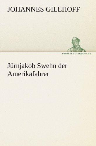 J Rnjakob Swehn Der Amerikafahrer 9783842468474