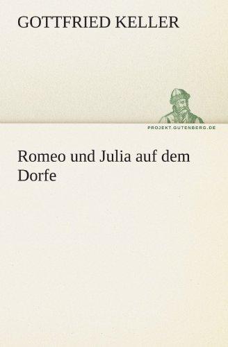 Romeo Und Julia Auf Dem Dorfe 9783842468948