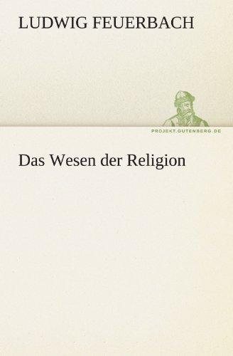 Das Wesen Der Religion 9783842469709
