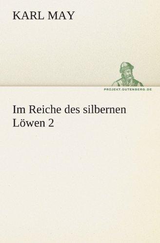 Im Reiche Des Silbernen L Wen 2 9783842469877