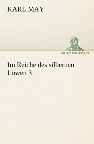 Im Reiche Des Silbernen L Wen 3 9783842469884