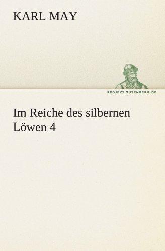 Im Reiche Des Silbernen L Wen 4 9783842469891