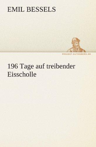 196 Tage Auf Treibender Eisscholle 9783842488540