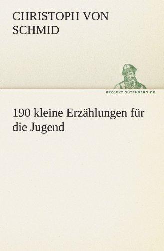 190 Kleine Erz Hlungen F R Die Jugend 9783842493247