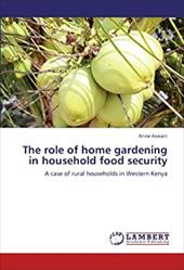 The Role of Home Gardening in Household Food Security 19894334