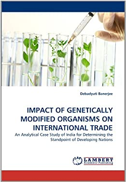 Impact of Genetically Modified Organisms on International Trade 9783844307627