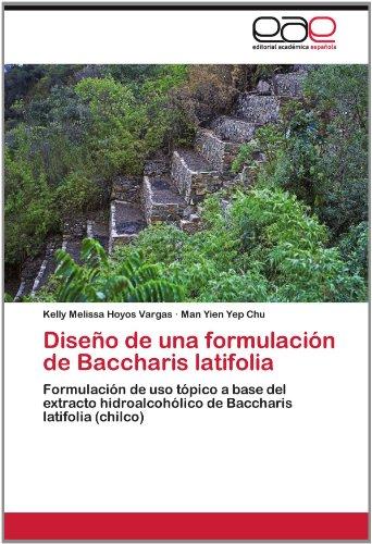 Dise O de Una Formulaci N de Baccharis Latifolia 9783844339710