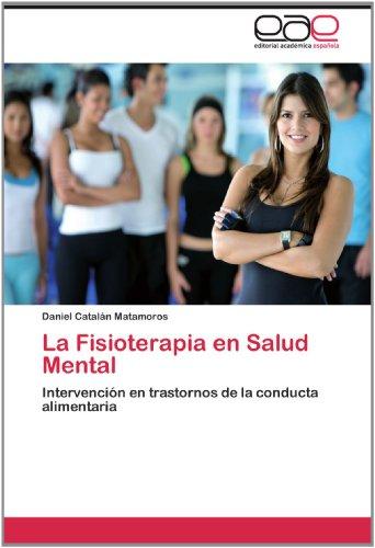 La Fisioterapia En Salud Mental 9783844340426