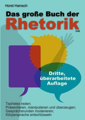 Das Gro E Buch Der Rhetorik 2100 9783844801231