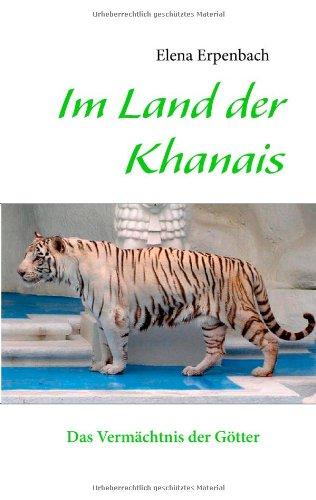 Im Land Der Khanais 9783844801972