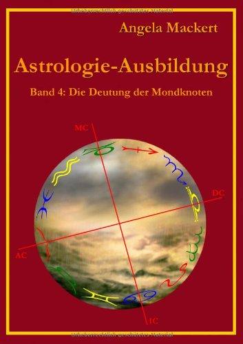 Astrologie-Ausbildung, Band 4 9783844803990