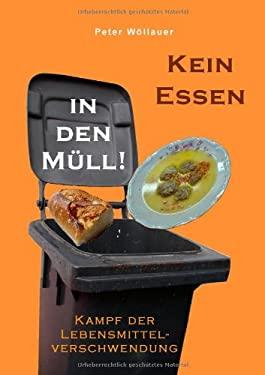 Kein Essen in Den M LL! 9783844806359