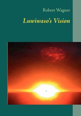 Luwiwaso's Vision 9783844807684