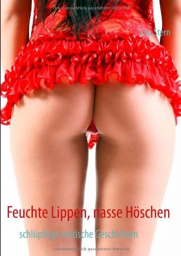 Feuchte Lippen, Nasse H Schen 9783844807912