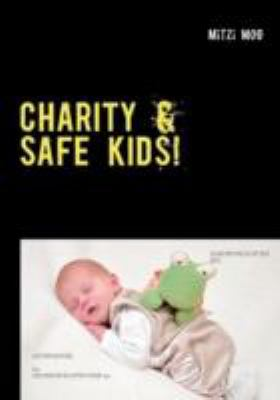 Charity & Safe Kids! 9783844809541