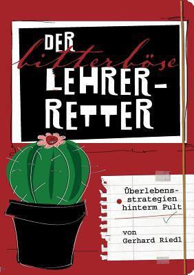 Der Bitterb Se Lehrer-Retter 9783844812237