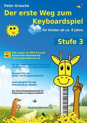 Der Erste Weg Zum Keyboardspiel (Stufe 3) 9783844814736