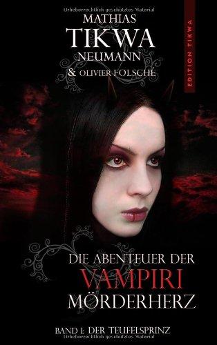 Die Abenteuer Der Vampiri M Rderherz 9783844816631