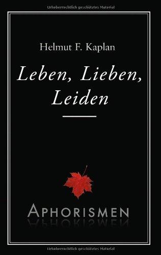 Leben, Lieben, Leiden 9783844816860